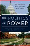 The Politics of Power : A Critical Introduction to American Government, Katznelson, Ira and Kesselman, Mark, 0393933253