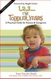 1,2,3... the Toddler Years, Irene Van der Zande and Santa Cruz Toddler Care Center Staff, 0940953250