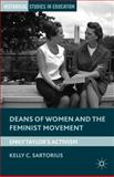 Deans of Women and the Feminist Movement : Emily Taylor's Activism, Sartorius, Kelly C., 1137343257