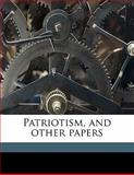 Patriotism, and Other Papers, Thomas Starr King and Richard Frothingham, 1145643256