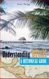 Understanding Belize, Alan Twigg, 1550173251