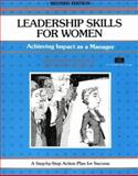 Leadership Skills for Women : Achieving Impact As a Manager, Haddock Patricia, 1560523255