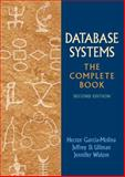 Database Systems : The Complete Book, Garcia-Molina, Hector and Ullman, Jeffrey D., 0131873253