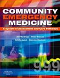 Community Emergency Medicine, Wardrope, Jim and Woollard, Malcolm, 0443103259