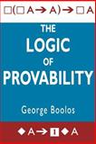 The Logic of Provability, Boolos, George S., 0521483255