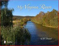 My Virginia Rivers, Will Daniel, 0764343254