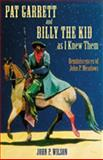Pat Garrett and Billy the Kid as I Knew Them, John P. Meadows, 0826333257