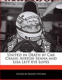 United in Death by Car Crash, Dakota Stevens, 1115863258