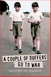 A Couple of Duffers Go to War, Geoffrey Williams, 144560325X