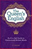 The Queen's English, C. J. Moore, 1606523252