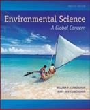 Environmental Science : A Global Concern, Cunningham, Mary and Cunningham, William, 0073383252