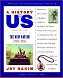 The New Nation, 1789-1850, Joy Hakim, 0195153251