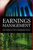 Earnings Management : An Executive Perspective, McKee, Thomas E., 0324223250