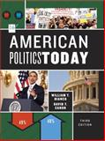 American Politics Today, Canon, David T. and Bianco, William T., 0393913252