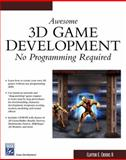 Awesome 3D Game Development : No Programming Required, Crooks, Clayton, II, 1584503254
