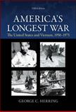 America's Longest War : The United States and Vietnam, 1950-1975, Herring, George, 0073513253