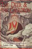 The Deer and the Cauldron : The Second Book, Cha, Louis, 0195903250
