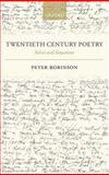 Twentieth Century Poetry : Selves and Situations, Robinson, Peter, 0199273251