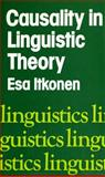 Causality in Linguistic Theory, Itkonen, Esa, 0253313252