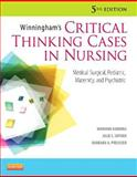 Winningham's Critical Thinking Cases in Nursing : Medical-Surgical, Pediatric, Maternity, and Psychiatric, Harding, Mariann M. M. and Snyder, Julie S., 0323083250