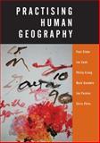 Practising Human Geography 9780761973256