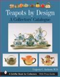 Teapots by Design, Unjeria C. Jackson, 0764323253