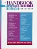 The Handbook of Multimedia Information Management, Grosky, William T. and Jain, Ramesh, 0132073250