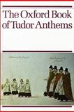The Oxford Book of Tudor Anthems, , 0193533251