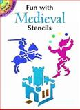 Fun with Medieval Stencils, Paul E. Kennedy, 0486293254