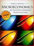 Microeconomics : An Intuitive Approach with Calculus, Nechyba, Thomas, 0538453257