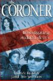 The Coroner, Derrick Hand and Janet Fife-Yeomans, 0733313256