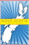 Nova Scotia : A Pocket History, Reid, John G., 1552663256
