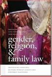 Gender, Religion, and Family Law : Theorizing Conflicts Between Women's Rights and Cultural Traditions, , 1611683254