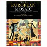 The European Mosaic : Politics, Economy, and Society Since 1945, David A. Gowland, 0582213258