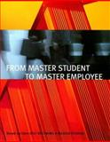 From Master Student to Master Employee, Toft, Doug and Ellis, Dave, 0618493255