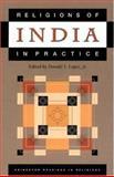 Religions of India in Practice, Donald S. Lopez Jr., 0691043256