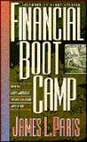 Financial Bootcamp, James L. Paris, 088419325X