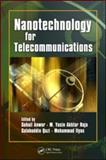 Nanotechnology for Telecommunications, Raja M Yasin Akhtar Staff, 1420053256
