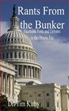 Rants from the Bunker, Tim Kirby, 1452803250