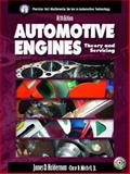 Automotive Engines : Theory and Servicing, Halderman, James D. and Mitchell, Chase D., 013113325X