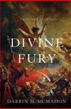 Divine Fury, Darrin M. McMahon, 0465003257
