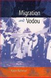 Migration and Vodou, Richman, Karen E., 081303325X