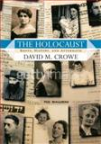 The Holocaust, David M. Crowe, 0813343259
