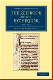 The Red Book of the Exchequer, , 1108053254