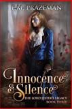 Innocence and Silence, E. Prazeman, 1490413251