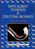 Finite Element Techniques in Structural Mechanics, Ross, Carl T., 189856325X