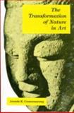Transformation of Nature in Art, Coomaraswamy, Ananda Kentish, 8121503256