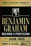 Benjamin Graham, Building a Profession : The Early Writings of the Father of Security Analysis, Zweig, Jason, 007163326X