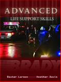 Advanced Life Support, Davis, Heather and Larmon, Baxter, 0131193260