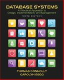 Database Systems : A Practical Approach to Design, Implementation, and Management, Connolly, Thomas and Begg, Carolyn, 0132943263